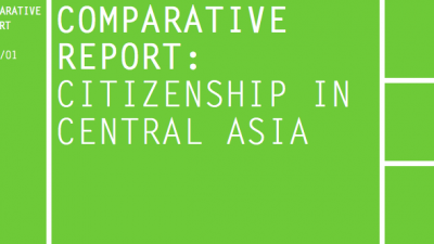 Permalink to:Comparative Report: Citizenship in Central Asia